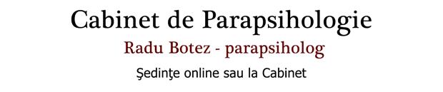 Cabinet de Parapsihologie – Radu Botez – parapsiholog